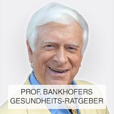 Bankhofer Gesundheitstipps